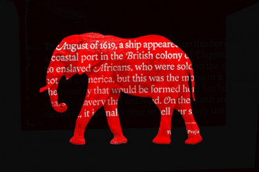 Image of a red elephant with text from the 1619 Project overlaid on it, against a black background.