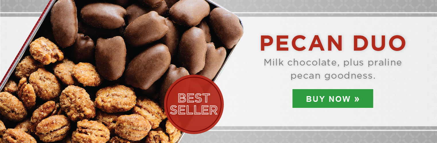Pecan Duo. Milk chocolate, plus praline pecan goodness. Buy Now »