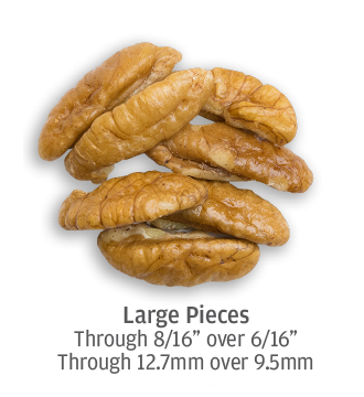 Large pecan pieces measuring up to 12.7 millimeters