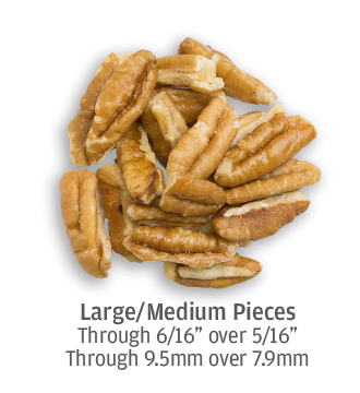 Large to medium pecan pieces (up to 9.5 millimeters)
