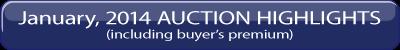 January, 2014 Auction Highlights