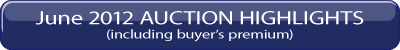 June 30, 2012 Auction Highlights