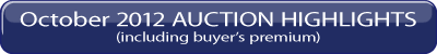 October 6, 2012 Auction Highlights