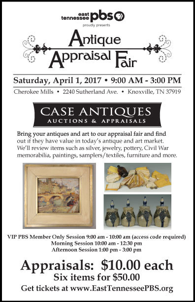 Antique & Art Appraisal Fair in Knoxville, TN, Saturday, April 1st, 9am – 3pm