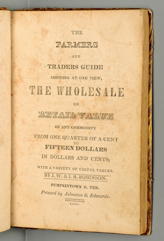 Lot 252: Farmers and Traders Guide, Pumpkintown, TN, 1839
