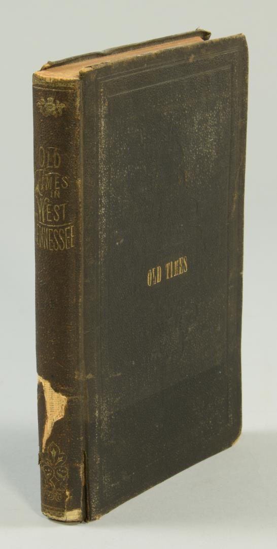 Lot 159: Pair Books: Old Times in West Tennessee (1873) & 1829 Nashville Imprint Literary