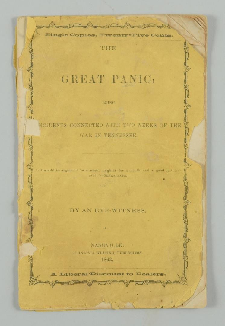 Lot 78: The Great Panic Being Incidents…, Nashville 1862