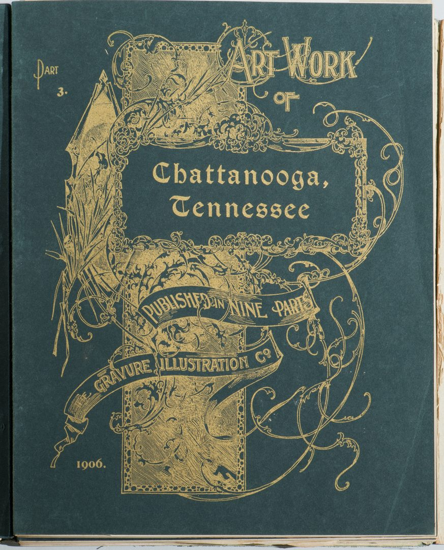 Lot 191: Art Work of Chattanooga, Tenn. Published in Nine Parts.