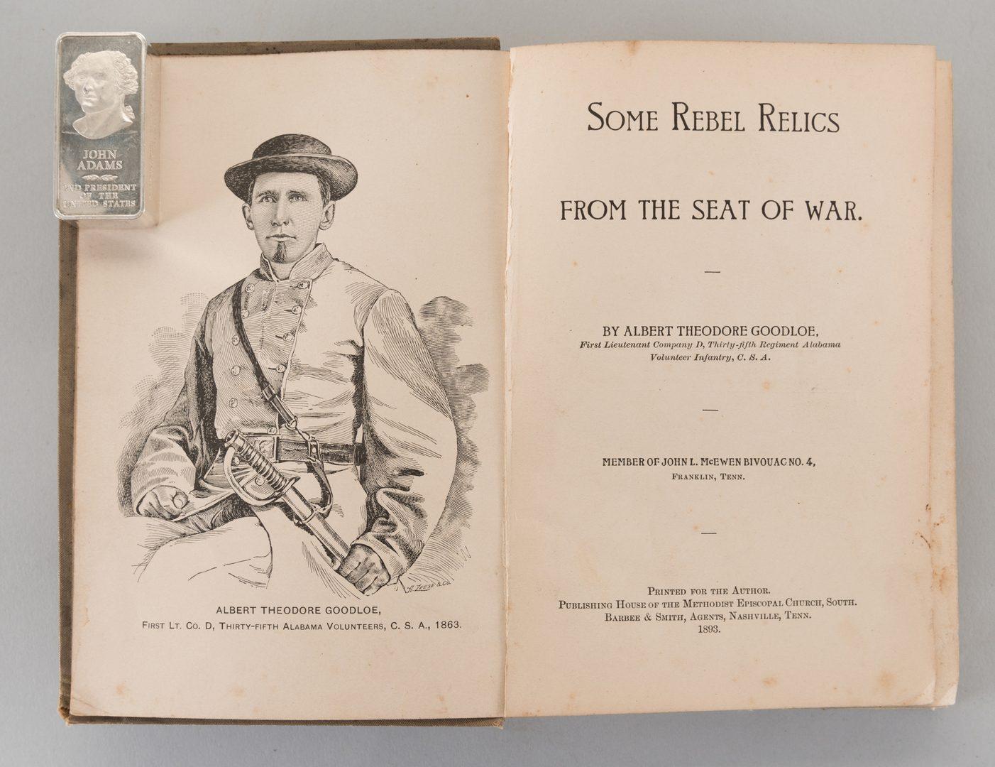Lot 577: A.T. Goodloe: Some Rebel Relics [Civil War] 1893