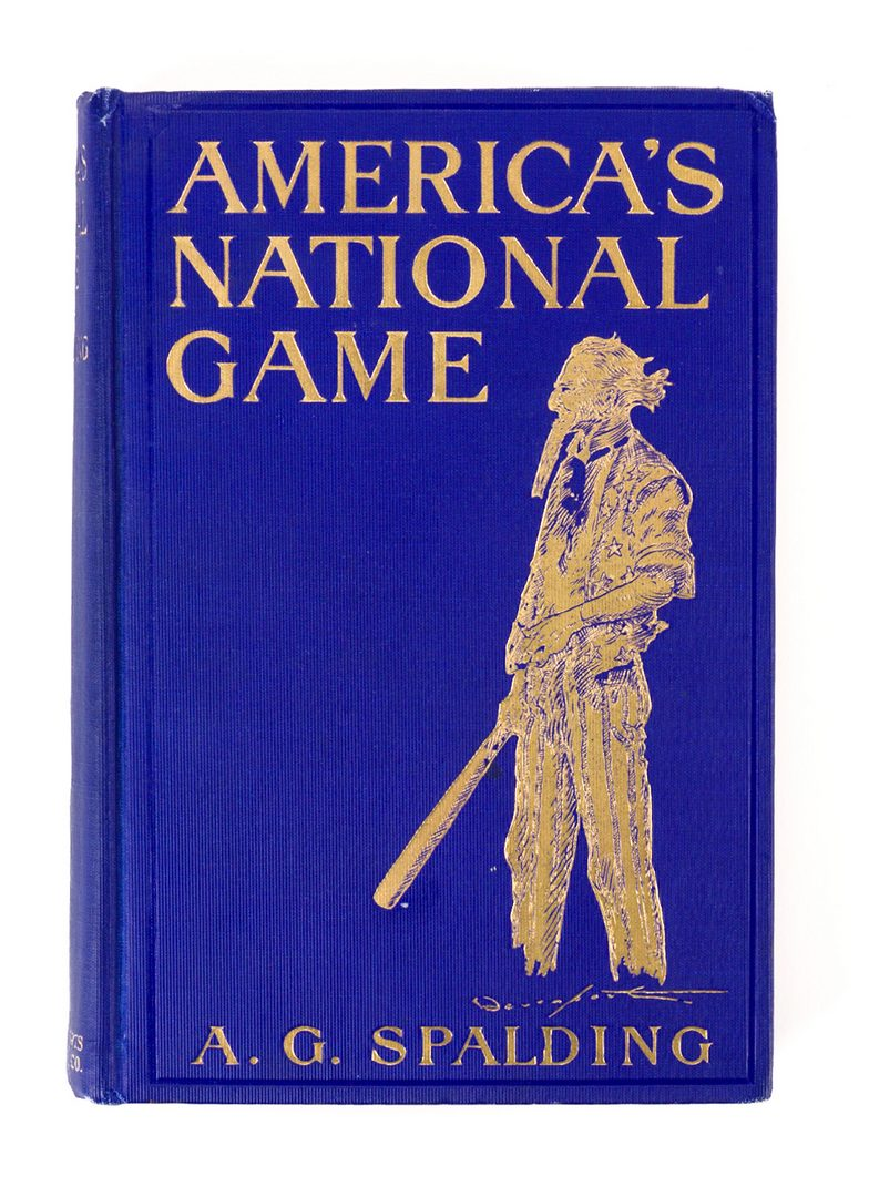 Lot 459: A.G. Spalding, AMERICA'S NATIONAL GAME, signed 1st edition