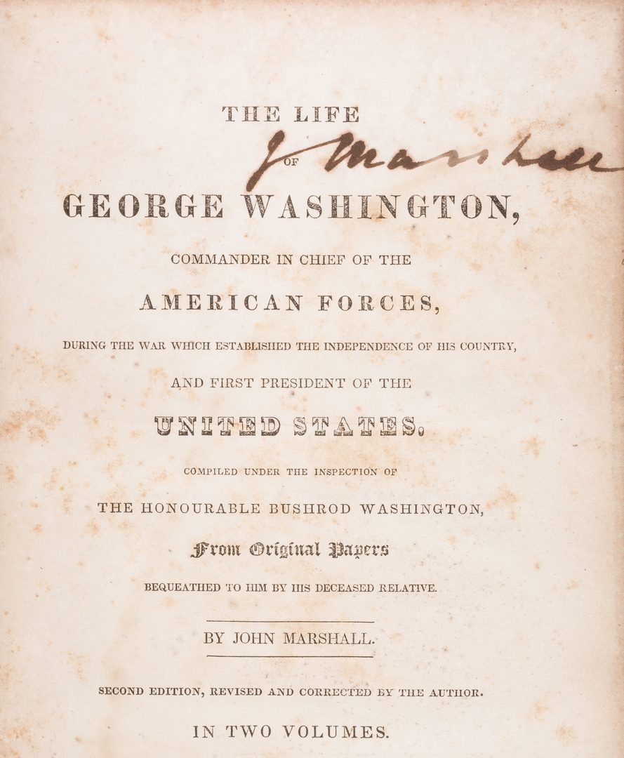 Lot 263: John Marshall's 2 Volume Book: Marshall's Washington, Signed by Marshall