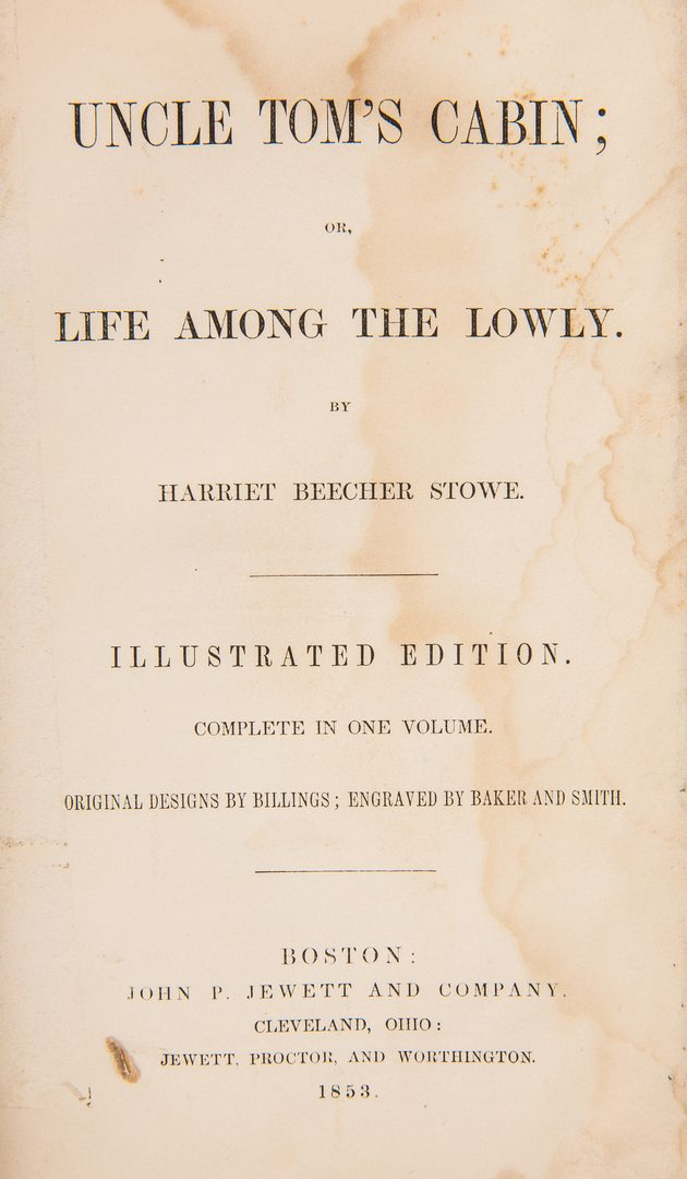 Lot 814: Stowe Biography & Uncle Tom's Cabin, 2 books