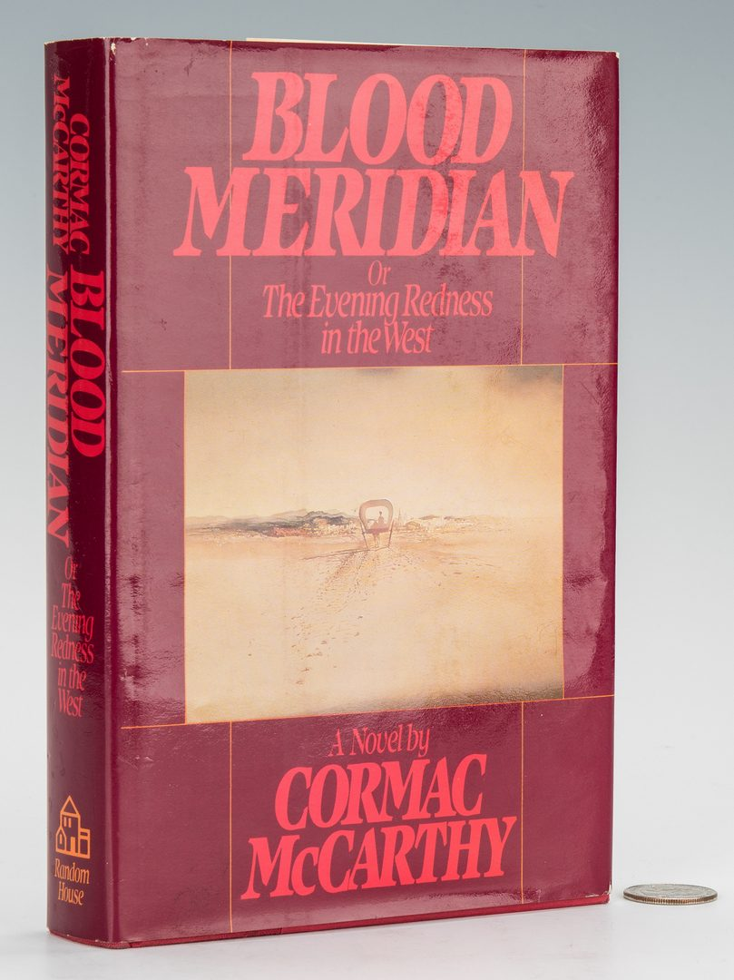 Lot 749: Cormac McCarthy, Blood Meridian, 1st Ed., 1985