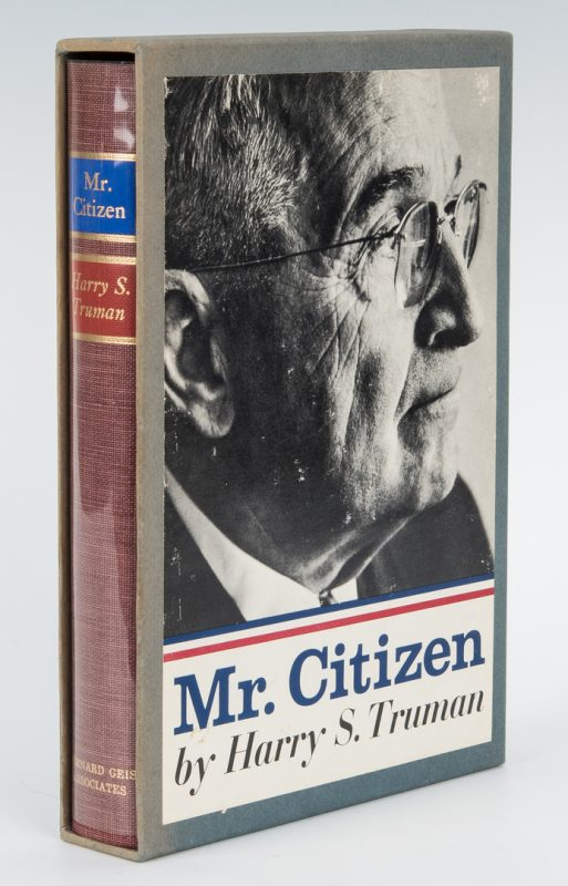 Lot 717: Harry Truman Signed Book, Mr. Citizen