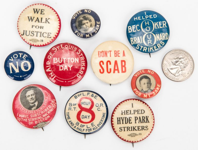 Lot 719: 10 Early 20th C. Union Pinback Buttons, Some Rare