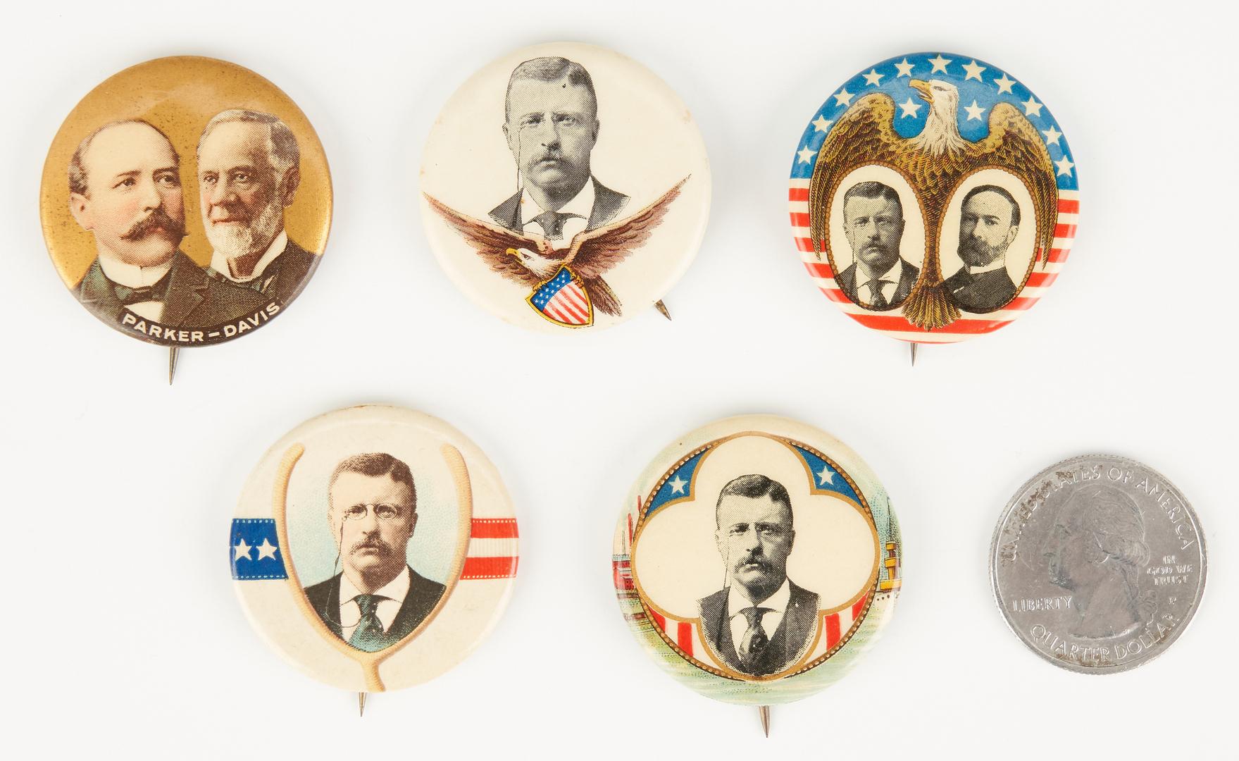 Lot 1023: 5 Political Buttons, incl. Parker/Davis, T. Roosevelt
