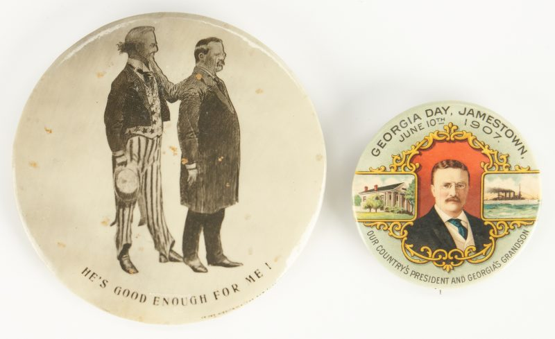 Lot 670: 2 T. Roosevelt Buttons, incl. Georgia Day 1907