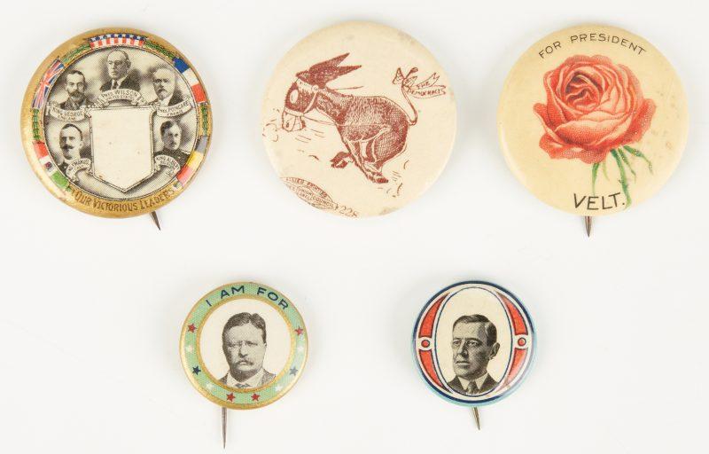 Lot 678: 5 Political Buttons, incl. Wilson, T. Roosevelt Buttons