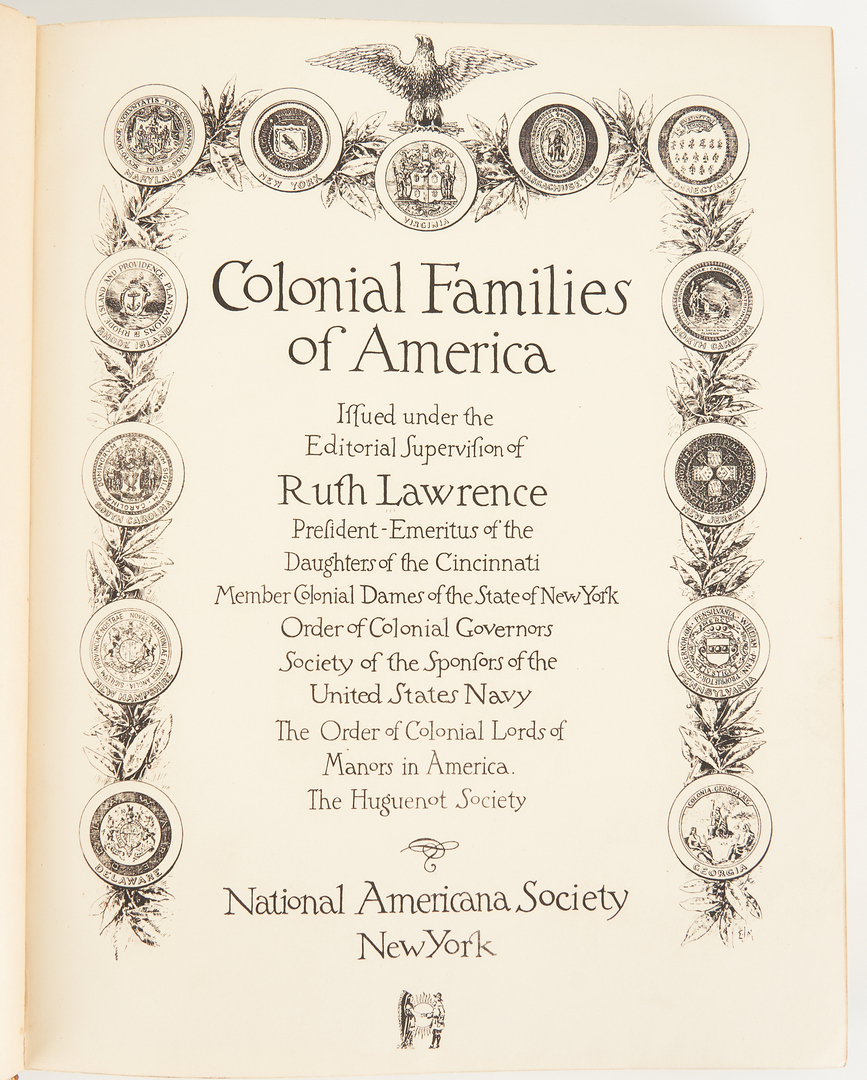 Lot 734: Colonial Families of America, ed. Ruth Lawrence, circa 1928