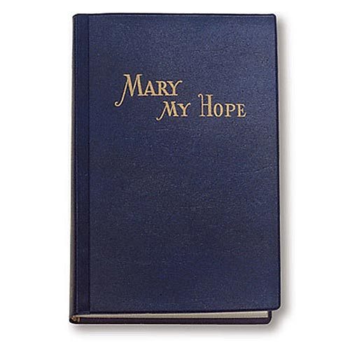 Mary My Hope - Catholic Book Publications