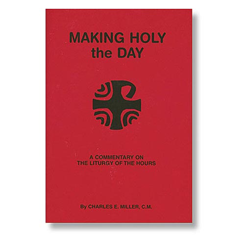 Making Holy The Day