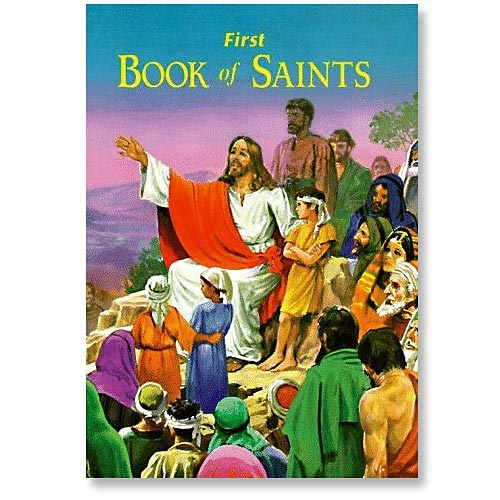 First Book of Saints - Catholic Book Publishing