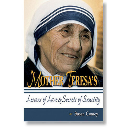 Mother Teresa's Lessons of Love...