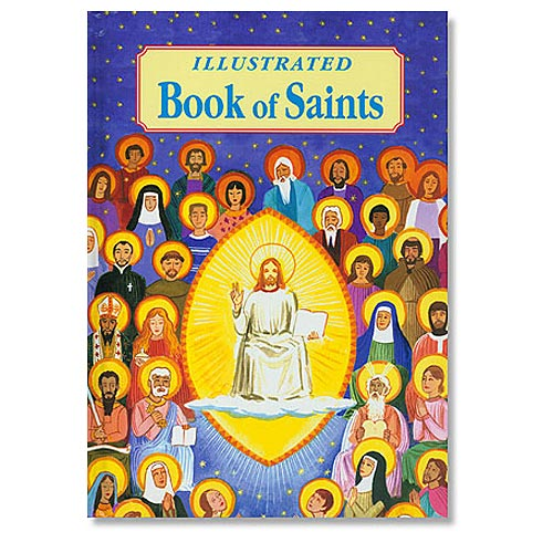 Illustrated Book of Saints - Catholic Gifts & More