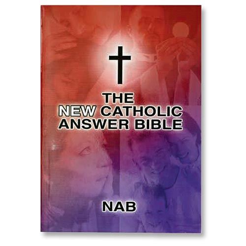 New Catholic Answer Bible - Revised New American Version