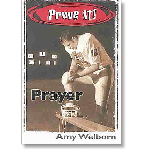 Prove IT! Prayerby Amy Welborn