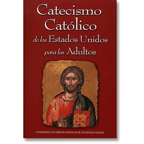Catecismo Catolico de los Estados Unidos - para los Adultos