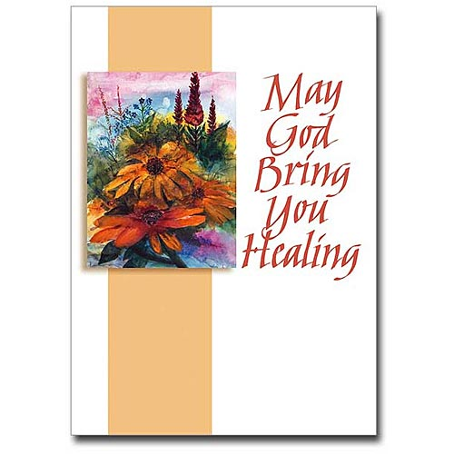 May God Bring You Healing Get Well Card
