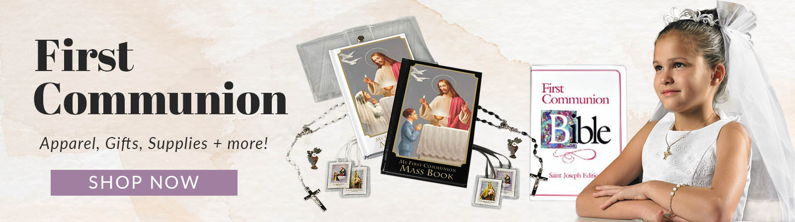 First Communion - Apparel, Gifts, Supplies and More! Shop Now