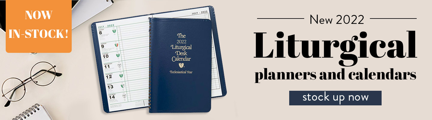 All New 2022 Liturgical Planners and calendars - Stock Up Now!
