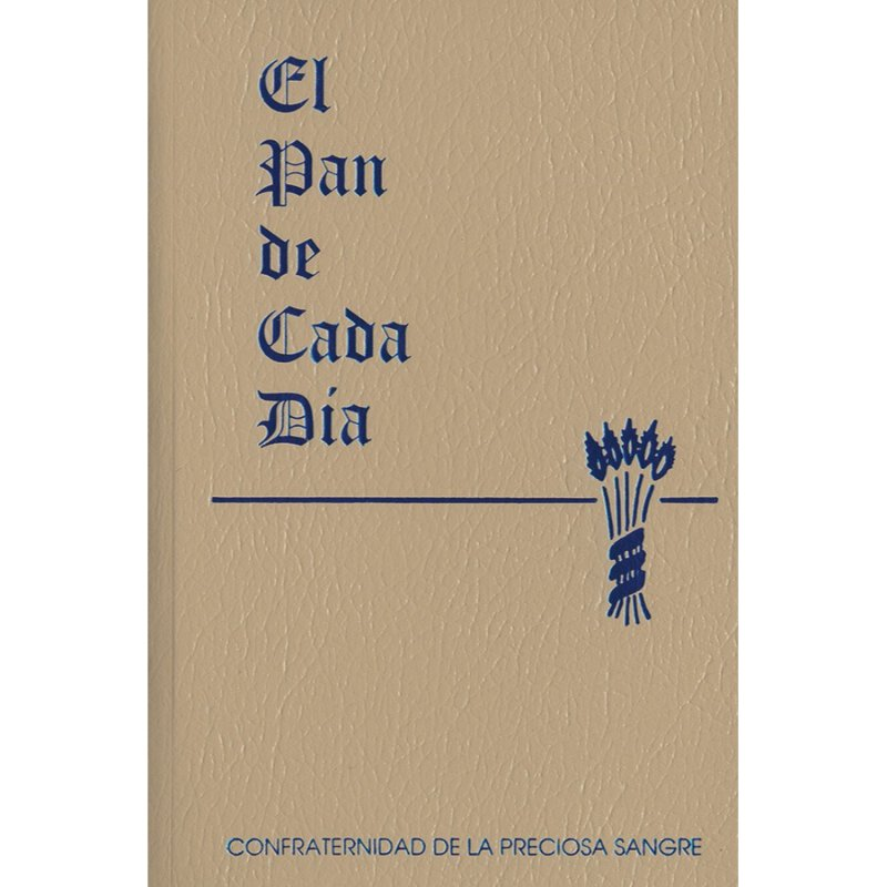 El Pan De Cada Dia My Daily Bread Confraternity Of The Precious Blood Spanish Books Bibles Catholic Gifts More