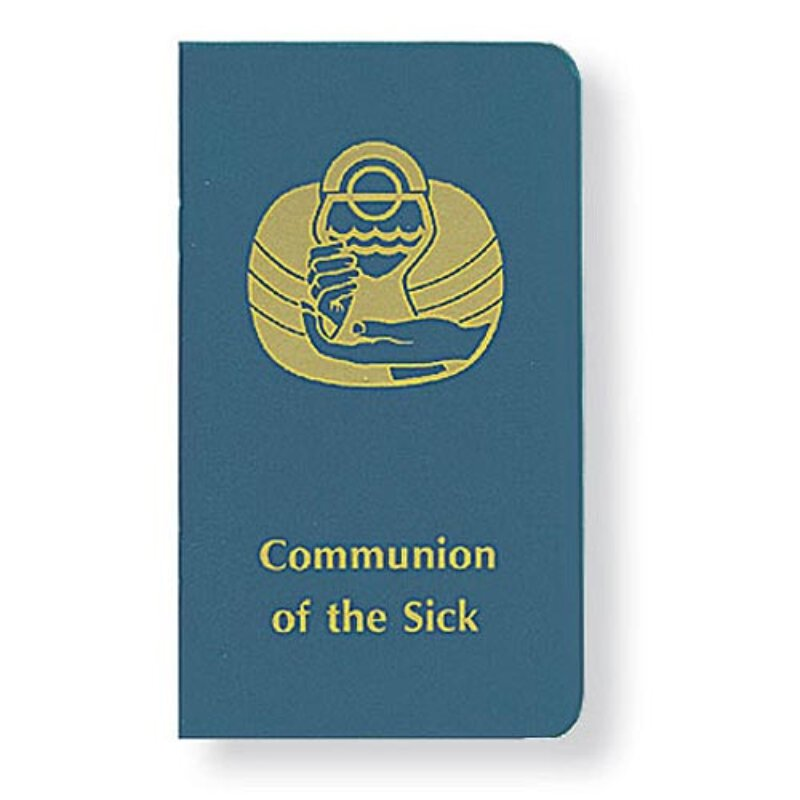 Communion of The Sick - for Eucharistic Ministers - Liturgical Press