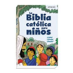 La Biblia Catolica Para Ninos - Spanish Bible for Children