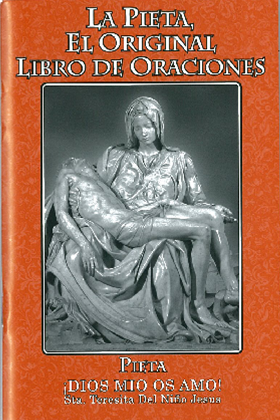 Spanish Pieta Prayer Book - Miraculous Lady of the Roses (MLOR)