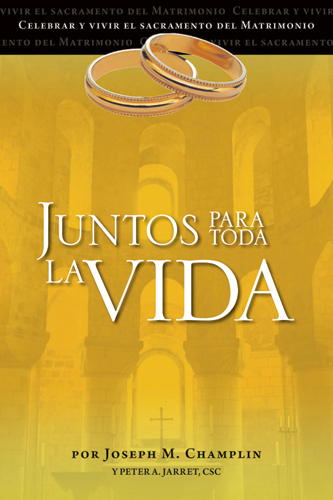 Juntos Para Toda La Vida - Together for Life in Spanish