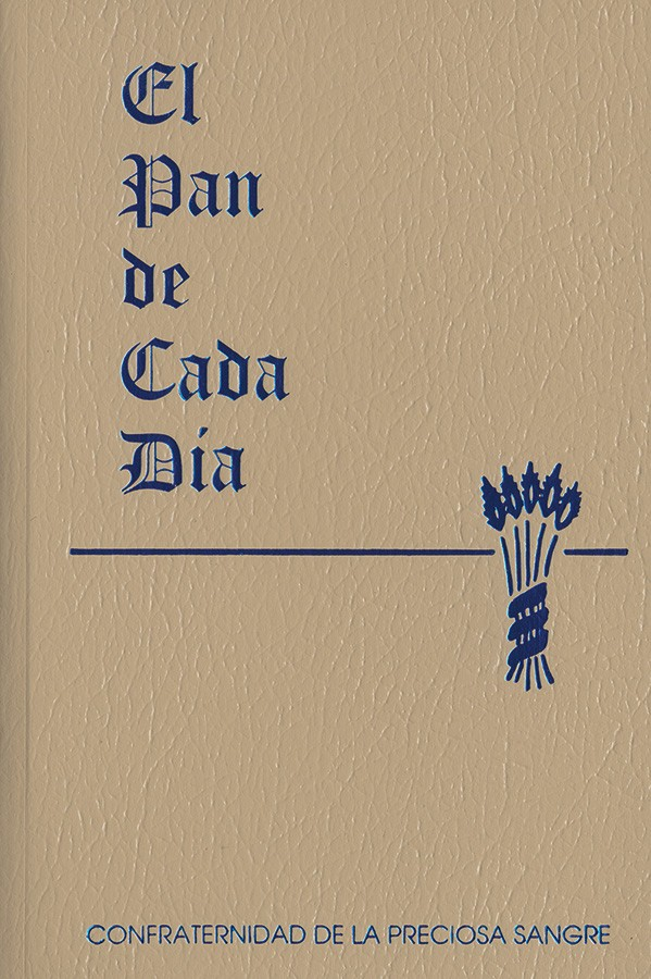 El Pan De Cada Dia - My Daily Bread - Confraternity of the Precious Blood