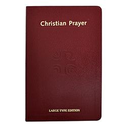 Christian Prayer - Large Print Edition - Catholic Book Publishing