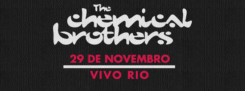 Chemical Brothers no Vivo Rio.