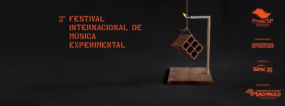 b7bcd0517 Outro evento com programação finíssima que rola em Julho é a segunda edição  do FIME – Festival Internacional de Música Experimental. Também com uma ...