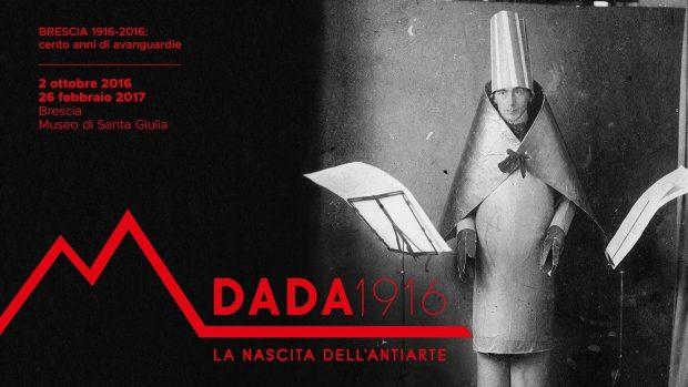 DADA 1916 la nascita dell'antiarte, Museu Santa Giulia.