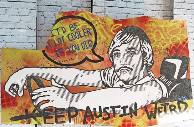 Keep Austin Weird num muro da cidade. Foto: acrossthemargin.com