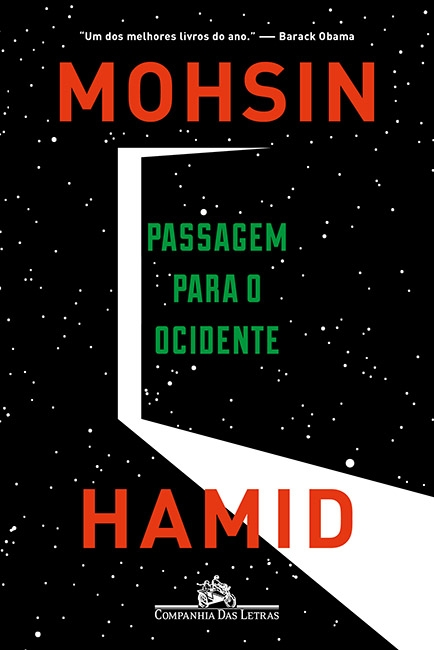 10 livros pra ler no verão: Passagem para o Ocidente, de Mohsin Hamid