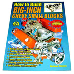 1937 How To Build Big-Inch Chevy Small Blocks book, 7 complete builds for 383-454 cubic inch small block engines