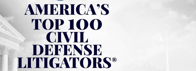 America's 2018 Top 100 Civil Defense Litigators