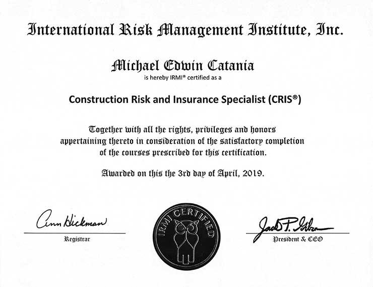 Michael E Catania IRMI CRIS Certificate