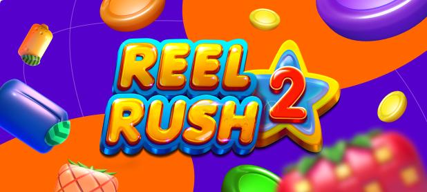 Reel Rush 2 - brand new slots!